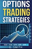 Options Trading Strategies (Stock Market Investing) (Volume 5)