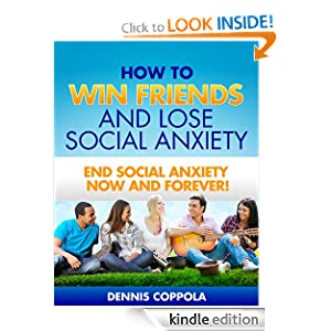 How to Win Friends and Lose Social Anxiety