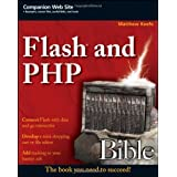 Flash and PHP Bibleby Matthew Keefe