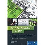 """Das SOA-Praxisbuch f�r SAP (SAP PRESS)von """"Axel Baumgartl"""""""