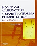 img - for Biomedical Acupuncture for Sports and Trauma Rehabilitation: Dry Needling Techniques, 1e book / textbook / text book