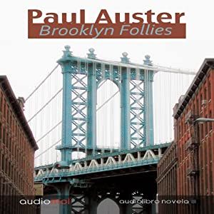 Brooklyn Follies | [Paul Auster]
