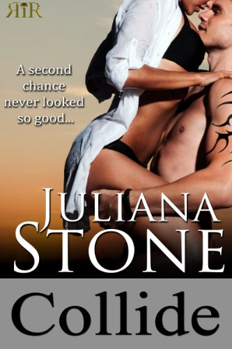 Collide (The Barker Triplets) by Juliana Stone