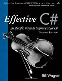 img - for Effective C# (Covers C# 4.0): 50 Specific Ways to Improve Your C# (2nd Edition) (Effective Software Development Series) book / textbook / text book