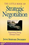 img - for The Little Book of Strategic Negotiation (The Little Books of Justice and Peacebuilding Series) (Little Books of Justice & Peacebuilding) book / textbook / text book