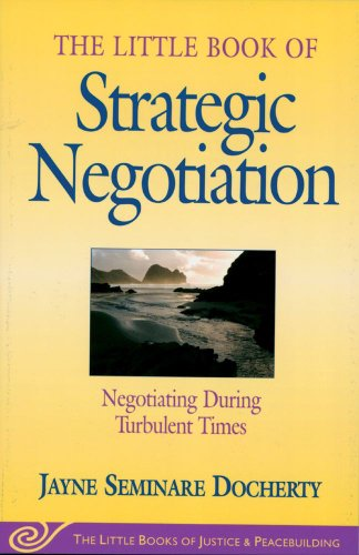 The Little Book of Strategic Negotiation (The Little...
