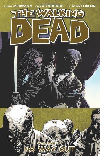 The Walking Dead, Vol. 14 by Robert Kirkman