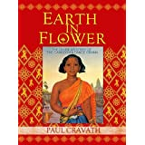 Earth In Flower: The Divine Mystery of the Cambodian Dance Drama ~ Kent Davis