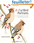 A-Z of Bird Portraits: An Illustrated...