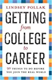 Getting from College to Career: 90 Things to Do...