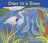 img - for Over in a River: Flowing Out to the Sea book / textbook / text book