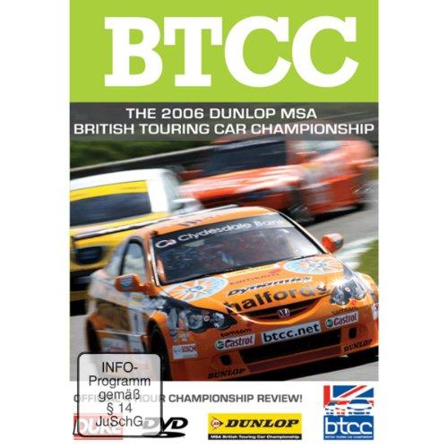 Btcc - the 2006 Dunlop Msa British Touring Car Championship [DVD]