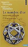 Le nombre d'or : Radiographie d'un mythe suivi de La Divine Proportion