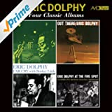 Four Classic Albums (Outward Bound / Out There / Far Cry / Eric Dolphy at the Five Spot) [Remastered]