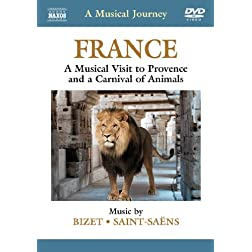 Musical Journey: France - A Musical Visit to Provence and a Carnival of Animals