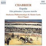 Chabrier: Orchestral Works- España / Fête polonaise / Joyeuse marche / Niquet