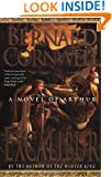 Excalibur (The Warlord Chronicles)