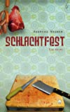 img - for Schlachtfest book / textbook / text book