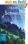 Lonely Planet Reisef�hrer Schweiz (Lo...