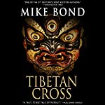 Tibetan Cross   Mike Bond