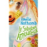Le Sabotage amoureuxpar Am�lie Nothomb