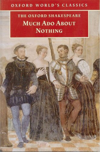 Much Ado About Nothing (Oxford Shakespeare)