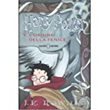 Harry Potter e l'Ordine della Fenice (Italian edition of 'Harry Potter and the Order of Phoenix')