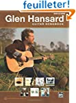 Glen Hansard Guitar Songbook: Guitar...
