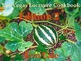 Las Vegas Locavore Cookbook Edition 2
