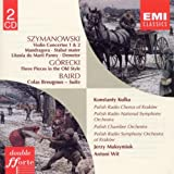 Szymanowski: Violin Concertos 1 &amp; 2; Stabat Matter; Litania; Demeter; Mandragora / H.Gorecki / T. Baird