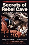 img - for Secrets of Rebel Cave (A Stoneworth Teen Adventure) book / textbook / text book
