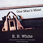 One Man's Meat | E. B. White