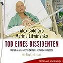 Litwinenko. Tod eines Dissidenten Hörbuch von Alex Goldfarb, Marina Litwinenko Gesprochen von: Stephan Benson