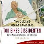 Litwinenko. Tod eines Dissidenten   Alex Goldfarb,Marina Litwinenko
