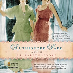 Rutherford Park: A Novel | [Elizabeth Cooke]