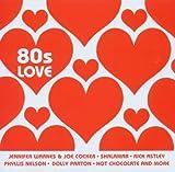 echange, troc Compilation, Rick Astley - 80's Love