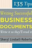 img - for 135 Tips for Writing Successful Business Documents book / textbook / text book