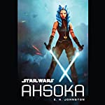 Star Wars: Ahsoka | E. K. Johnston