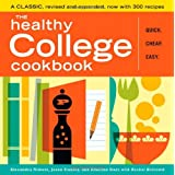 THE HEALTHY COLLEGE COOKBOOK QUICK. CHEAP EASYby Alexandra Nimetz