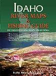 Idaho River Maps & Fishing Guide