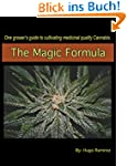 The Magic Formula: One grower's guide...