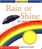Rain or Shine: All about Weather (First Discovery Look-Inside Board Books) (0439297303) by Valat, Pierre-Marie
