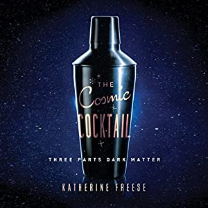 The Cosmic Cocktail Audiobook