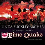 Time Quake (       UNABRIDGED) by Linda Buckley-Archer Narrated by Gerard Doyle