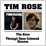 Tim Rose Tim Rose / Through Rose Coloured Glasses