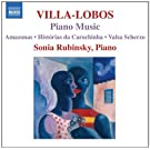 Villa-Lobos: Piano Music vol. 7