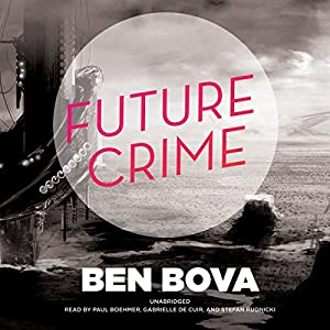 Future Crime Hörbuch