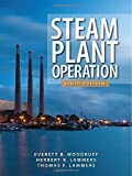 img - for Steam Plant Operation 9th Edition 9th edition by Woodruff, Everett, Lammers, Herbert, Lammers, Thomas (2011) Hardcover book / textbook / text book