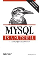 MYSQL in a Nutshell, 2nd Edition