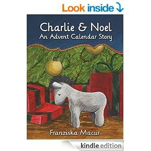 Charlie & Noel - An Advent Calendar Story